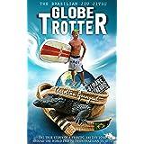 The Brazilian Jiu Jitsu Globetrotter (English Edition)
