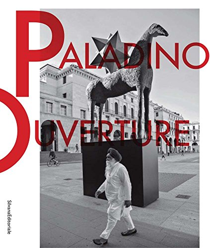 Mimmo Paladino. Ouverture. Catalogo della mostra (Brescia, 6 maggio 2017-2 settembre 2018). Ediz. italiana e inglese (Arte) por Luigi Maria Di Corato
