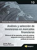 Análisis y selección de inversiones en mercados financieros (Colección Manuales de Asesoramiento Financiero nº 10)