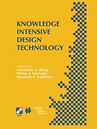 Knowledge Intensive Design Technology: IFIP TC5 / WG5.2 Fifth Workshop on Knowledge Intensive CAD July 23-25, 2002, St. Julians, Malta (IFIP Advances in Information and Communication Technology) (Design Intensive)