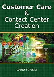 The Customer Care and Contact Center Handbook