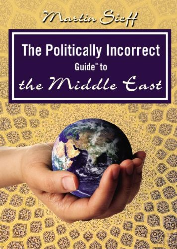 The Politically Incorrect Guide to the Middle East (Politically Incorrect Guides (Audio))
