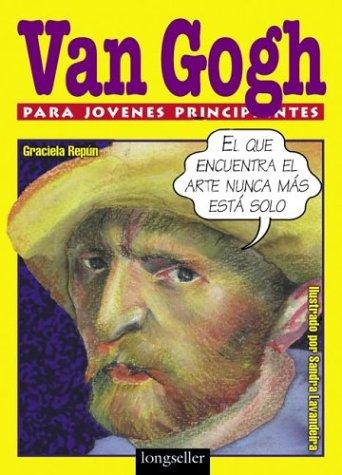 Van Gogh  Para Jovenes Principiantes por Sandra Lavandeira