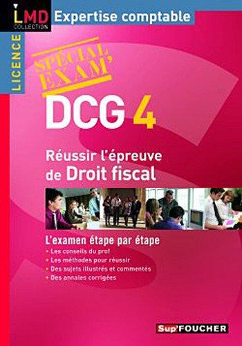 DCG 4: Réussir l'épreuve de Droit fiscal