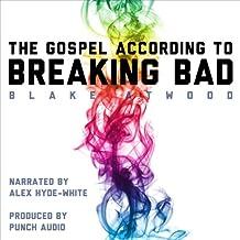 The Gospel According to Breaking Bad