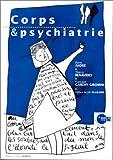 CORPS ET PSYCHIATRIE - Heures de France - 01/08/1996