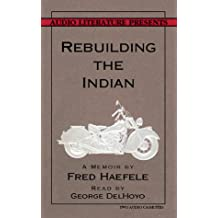 Rebuilding the Indian