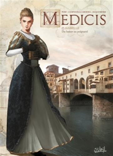 Médicis 05 - Isabelle - Du baiser au poignard par Olivier Peru