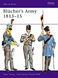 Blücher's Army 1813-15 (Men-at-Arms)