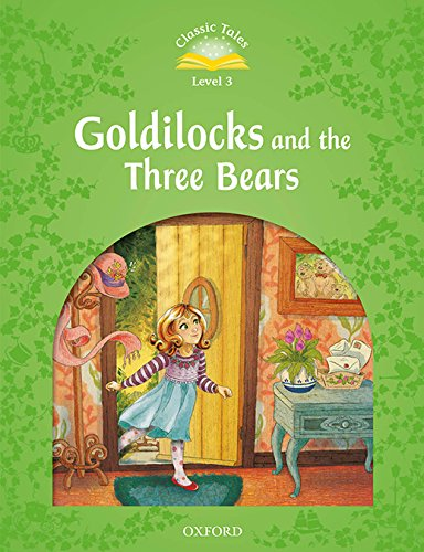 Classic Tales Second Edition: Classic Tales 3. Goldilocks and the Three Bears. MP3 Pack