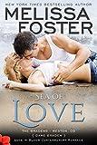 Sea of Love: Dane Braden (Love in Bloom:  The Bradens Book 4)