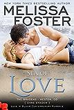 Sea of Love: Dane Braden (Love in Bloom:  The Bradens Book 4) (English Edition)