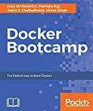 Docker Bootcamp: The fastest way to learn Docker