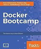 Docker Bootcamp: The fastest way to learn Docker