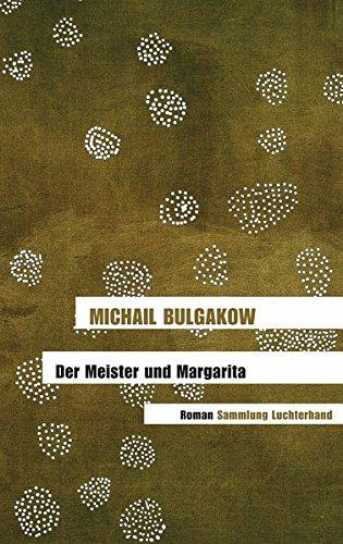 Der Meister und Margarita: Roman (Ablehnung Sammlung)