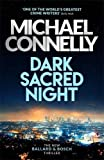 Dark Sacred Night: A Bosch and Ballard thriller (Harry Bosch Series)