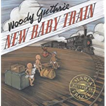 New Baby Train by Woody Guthrie (2004-09-15)
