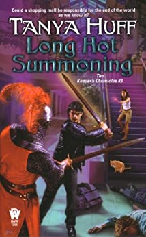 Long Hot Summoning: The Keeper's Chronicles #3 by [Huff, Tanya]