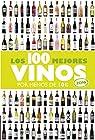 Los 100 mejores vinos por menos de 10 euros, 2016 par Estrada Alonso