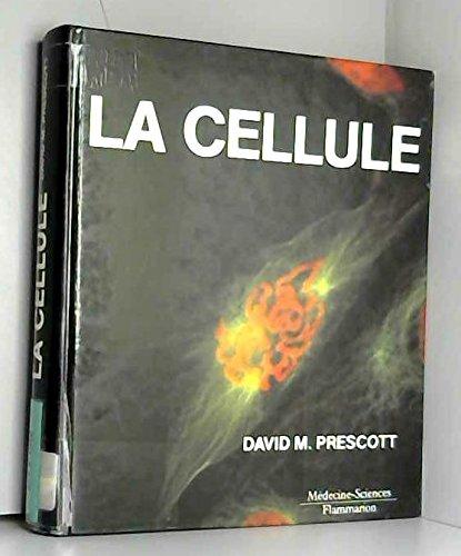 LA CELLULE. Principe moléculaire des structures et des fonctions cellulaires