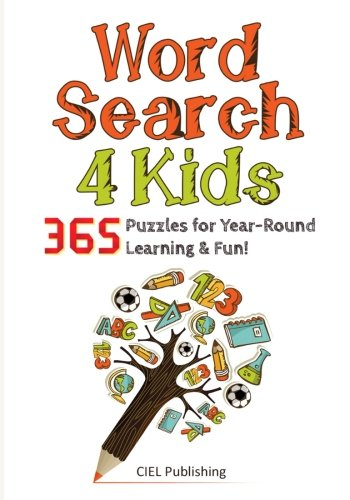 Word Search for Kids: 365 Amazing Puzzles for Year-Round Learning and Fun! (Word Search Puzzle, Word Find, Word Seek) - Round Word A Spiel