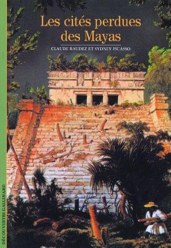 Les cits perdues des Mayas
