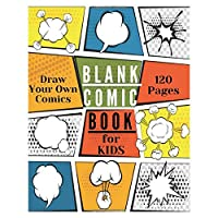 "Blank Comic Book for Kids and Adults: Draw Comics the Fun Way. Notebook and Sketchbook for Kids and Adults to Draw Comics. Create Your Own Comics with ... Size 8"" x 10"" Cartoon (Blank Comic Books)"