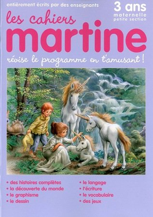 Les Cahiers de Martine Petite Section Maternelle par Collectif