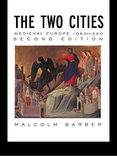 The Two Cities: Medieval Europe 1050-1320 by Malcolm Barber (1993-05-06)