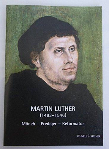 Martin Luther: Monch-Prediger-Reformator (Hagiographie /Ikonographie /Volkskunde) by Gunter Schuchardt (2010-08-31) par Gunter Schuchardt