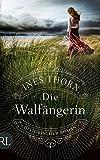 'Die Walfängerin: Historischer Roman' von Ines Thorn