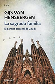 La Sagrada Familia par Gijs van Hensbergen