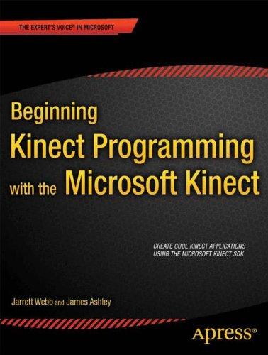 Preisvergleich Produktbild Beginning Kinect Programming with the Microsoft Kinect SDK (Expert's Voice in Microsoft)