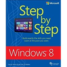Windows 8 Step By Step (Step by Step (Microsoft)) by Rusen, Ciprian Adrian, Ballew, Joli 1st (first) Edition (2012)