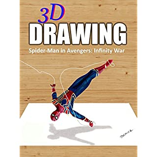 3D Drawing Spider-Man in Avengers: Infinity War