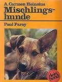 Amesbichler Mischlingshunde Buch Dein Hund