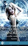Dynasties  - L'étincelle sous la glace par Andrews