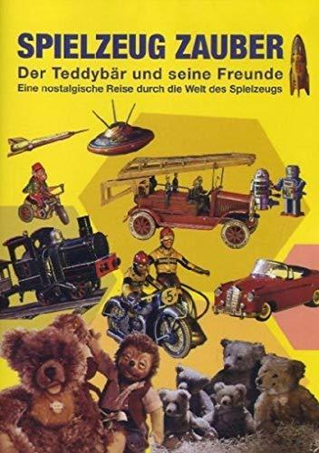 Spielzeug Zauber - Der Teddybär und seine Freunde