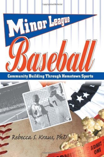 Minor League Baseball: Community Building Through Hometown Sports (Contemporary Sports Issues) by Frank Hoffmann (2003-02-14)