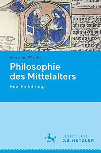 Philosophie des Mittelalters: Eine Einführung