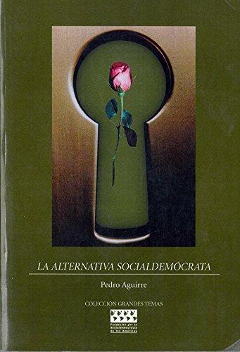 La Alternativa Socialdemócrata (Grandes Temas)