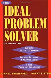 The Ideal Problem Solver: Guide for Improving Thinking, Learning and Creativity