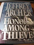Cover of: Honour Among Thieves | Jeffrey Archer
