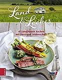 Land & lecker: 18 Landfrauen kochen mit Herz und Leidenschaft