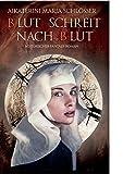 Buchinformationen und Rezensionen zu Blut schreit nach Blut von Aikaterini Maria Schlösser