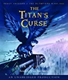 The Titan's Curse: Percy Jackson and the Olympians: Book 3 (Percy Jackson & the Olympians)
