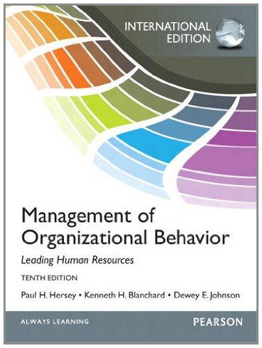 Management of Organizational Behavior: International Edition