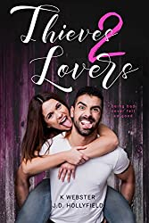 Thieves 2 Lovers (English Edition)