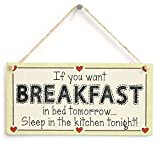 prz0vprz0v If You Want Breakfast in Bed Tomorrow Sleep in The Kitchen Tonight! Funny Love Heart Sign Wall Decorative Sign Door Sign Cadre Mural en Bois 25,4 x 5