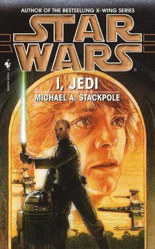 Star Wars: I, Jedi by Michael A. Stackpole (1999-11-08)